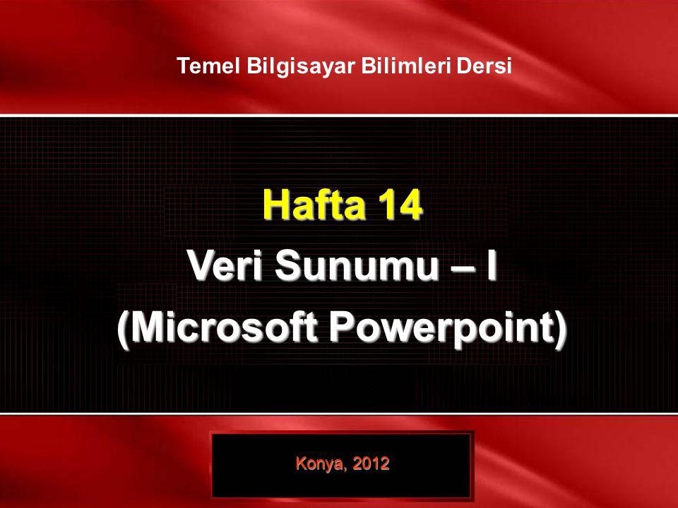 Temel Bilgisayar Bilimleri Dersi (Microsoft Powerpoint)