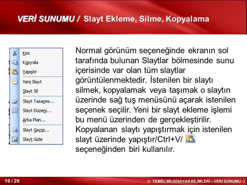 VERİ SUNUMU / Slayt Ekleme, Silme, Kopyalama