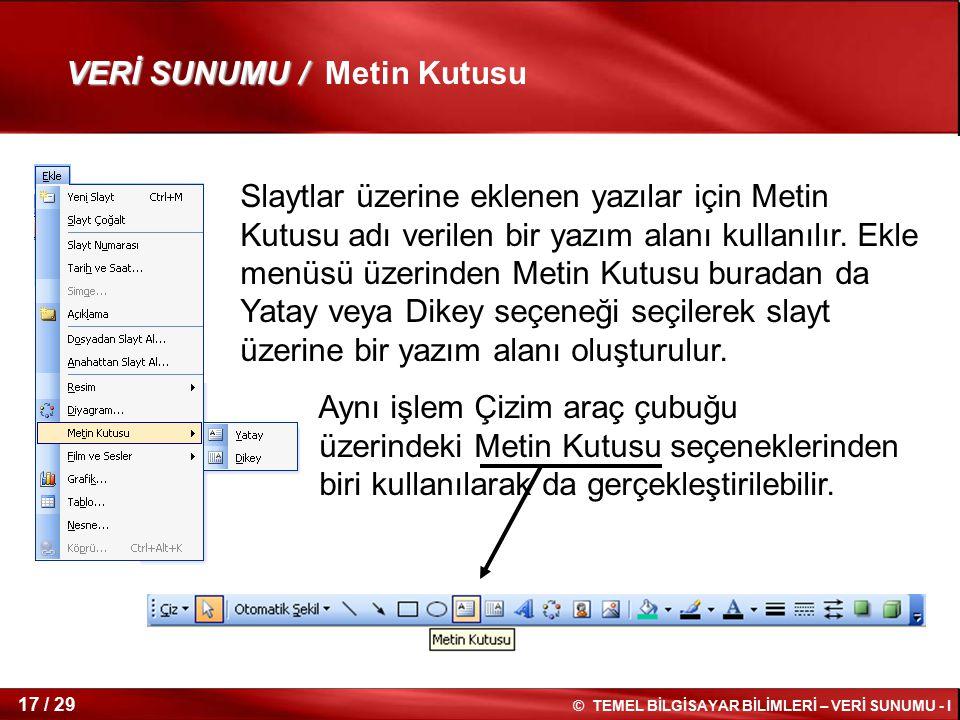 VERİ SUNUMU / Metin Kutusu
