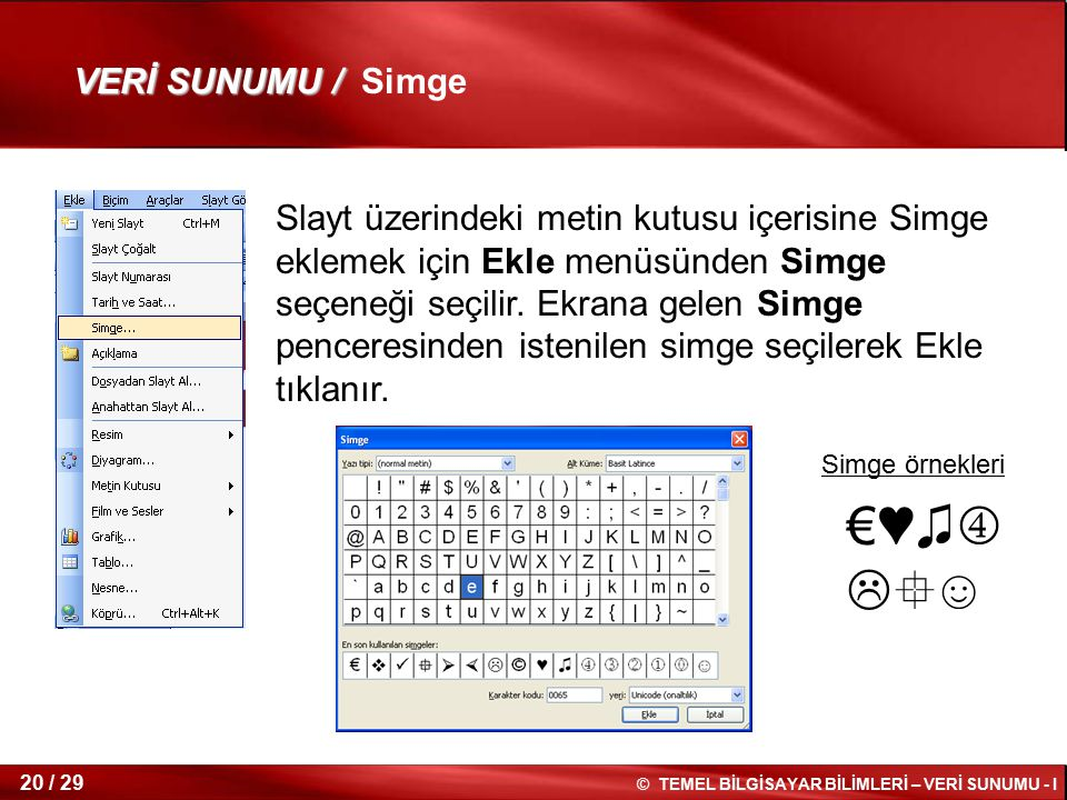 €♥♫☺ VERİ SUNUMU / Simge
