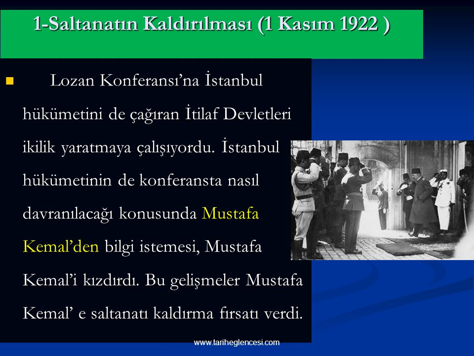 1-Saltanatın Kaldırılması (1 Kasım 1922 )