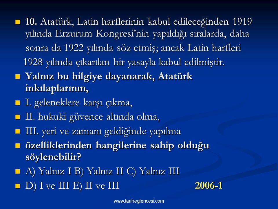 sonra da 1922 yılında söz etmiş; ancak Latin harfleri