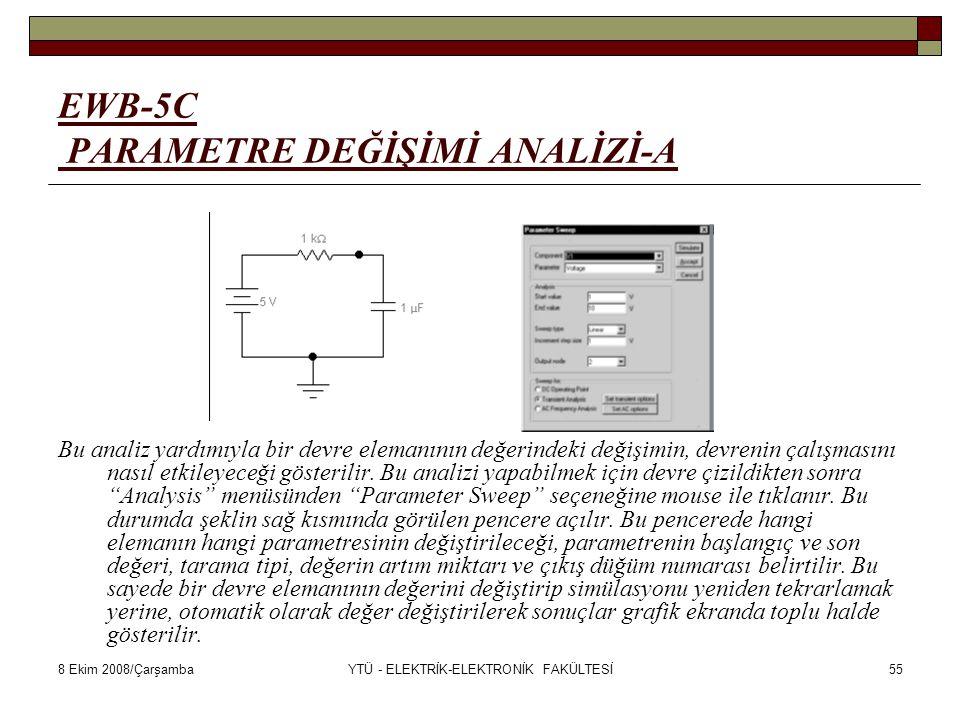 EWB-5C PARAMETRE DEĞİŞİMİ ANALİZİ-A