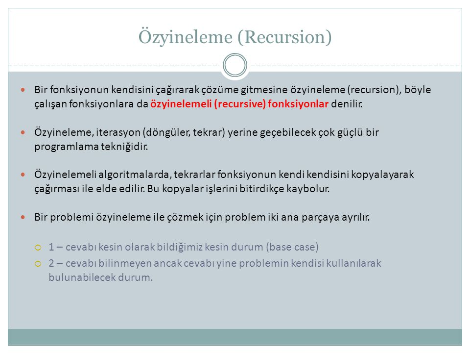 Özyineleme (Recursion)