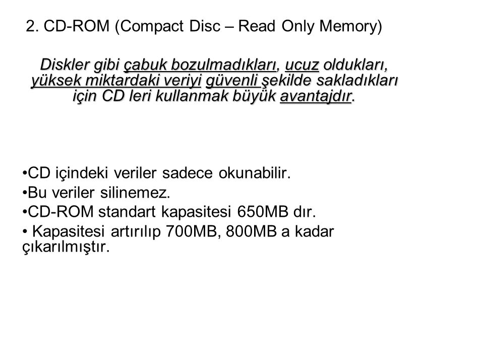 2. CD-ROM (Compact Disc – Read Only Memory)