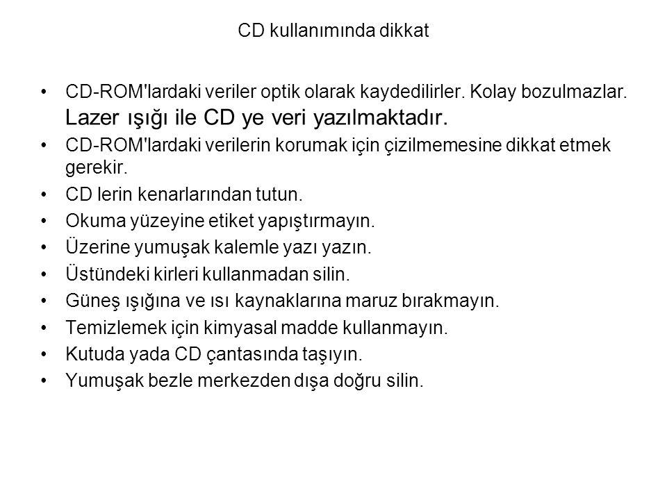 CD kullanımında dikkat