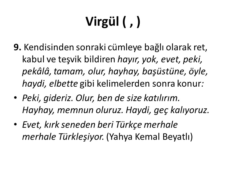 Virgül ( , )