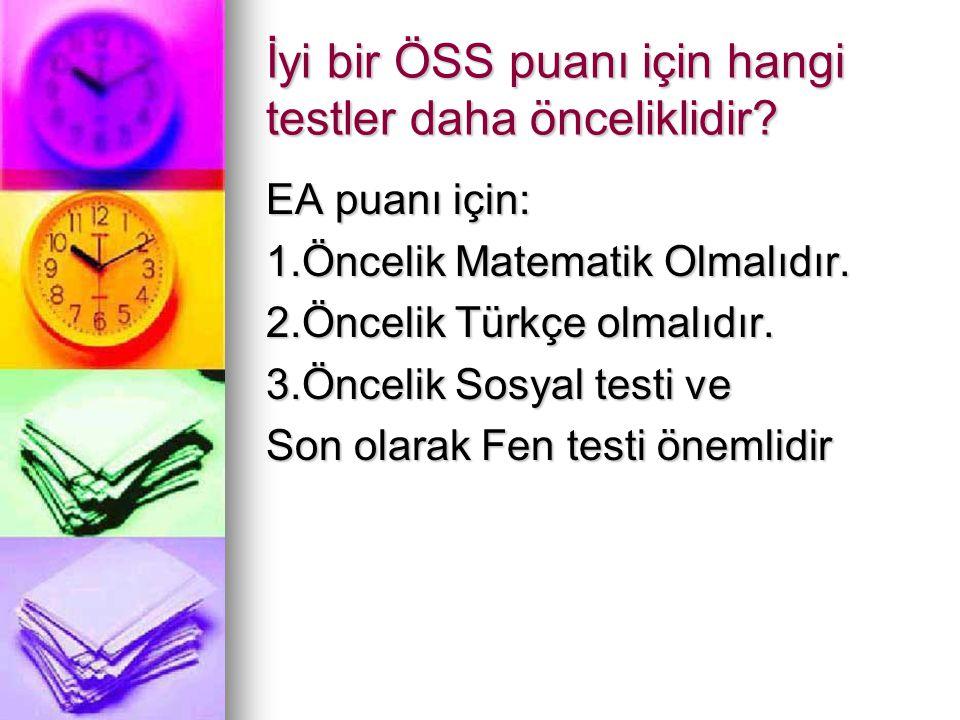 İyi bir ÖSS puanı için hangi testler daha önceliklidir