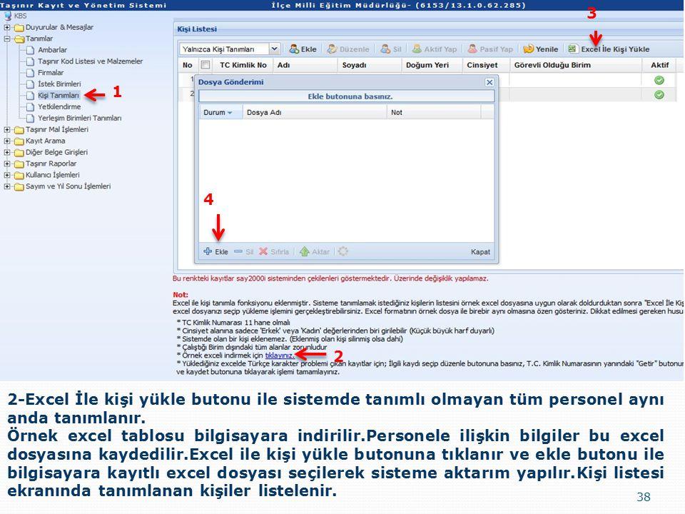 3 1. 4. 2. 2-Excel İle kişi yükle butonu ile sistemde tanımlı olmayan tüm personel aynı anda tanımlanır.