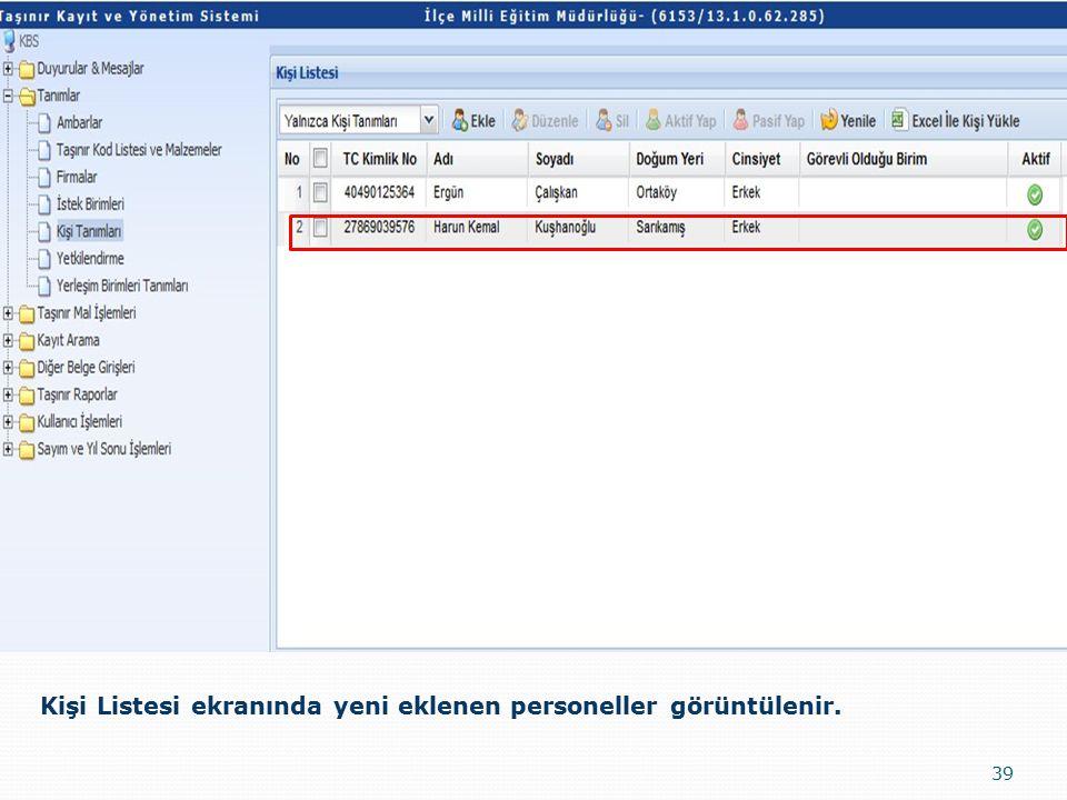 Kişi Listesi ekranında yeni eklenen personeller görüntülenir.