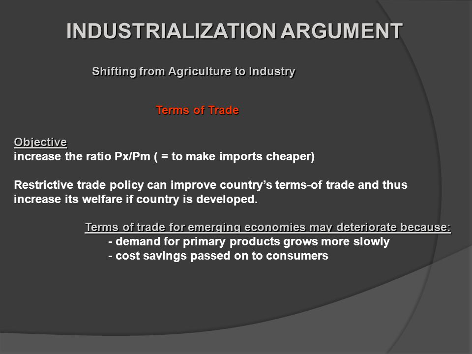 INDUSTRIALIZATION ARGUMENT