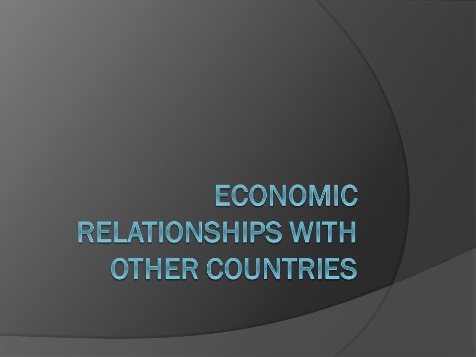 Economic relationships with other countries