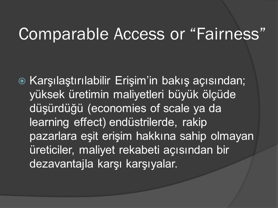 Comparable Access or Fairness