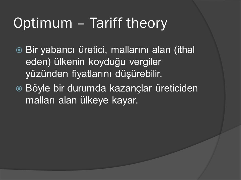Optimum – Tariff theory