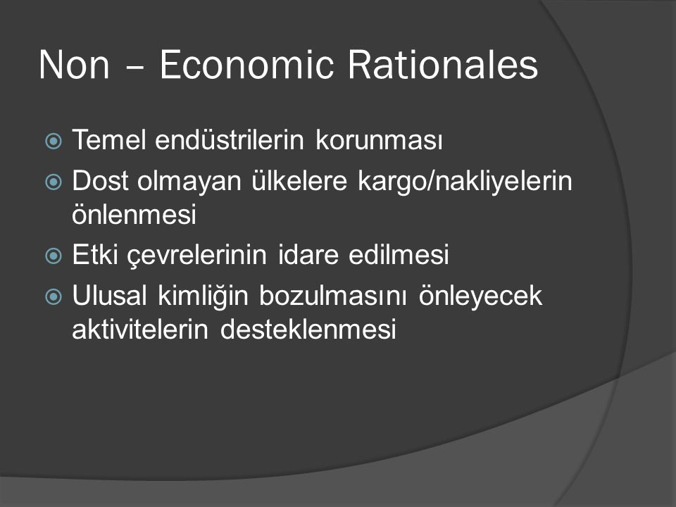 Non – Economic Rationales