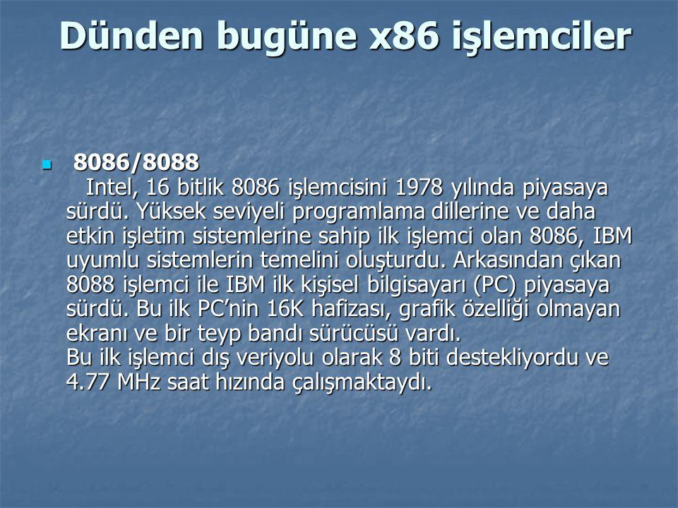 Dünden bugüne x86 işlemciler