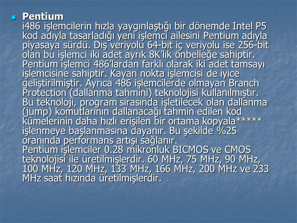 Pentium i486 işlemcilerin hızla yaygınlaştığı bir dönemde Intel P5 kod adıyla tasarladığı yeni işlemci ailesini Pentium adıyla piyasaya sürdü.