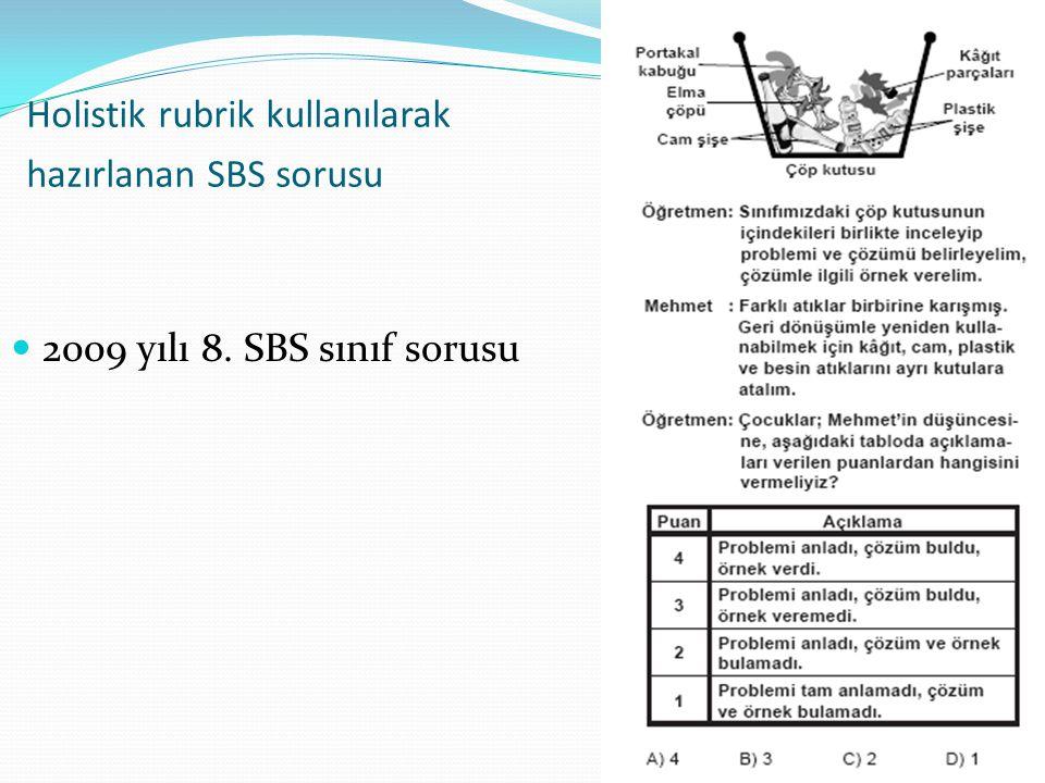 Holistik rubrik kullanılarak hazırlanan SBS sorusu