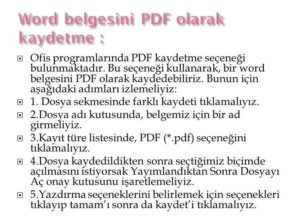 Word belgesini PDF olarak kaydetme :