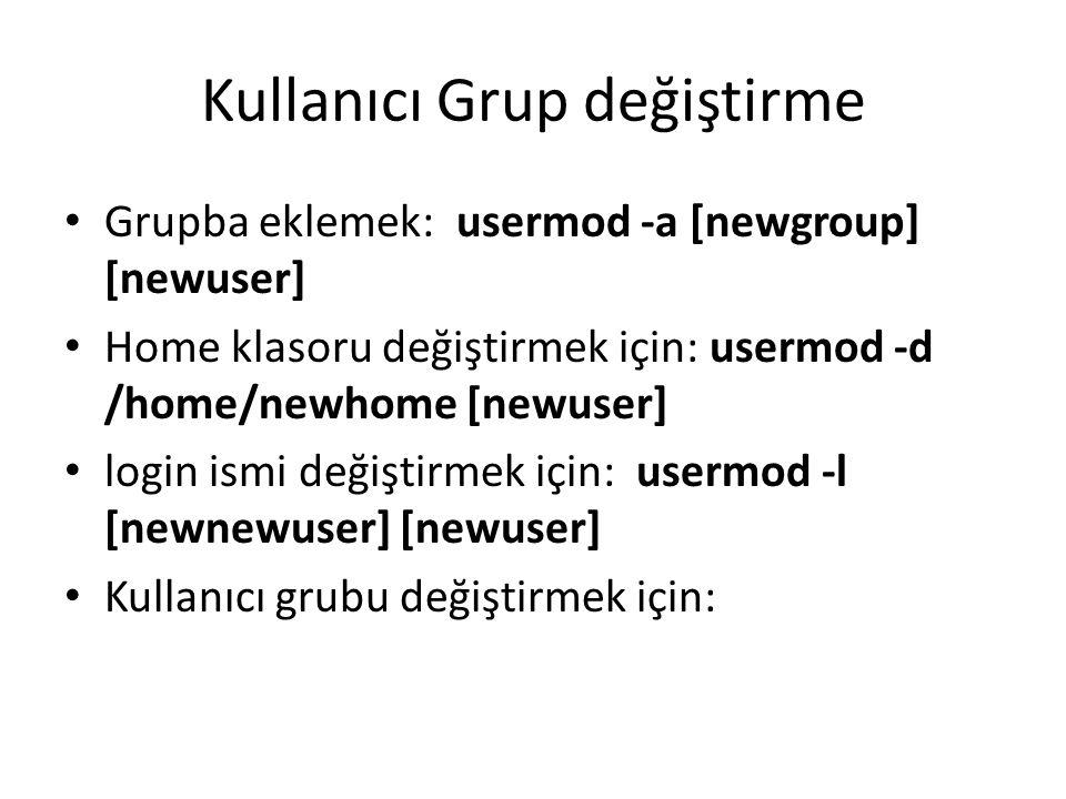 Kullanıcı Grup değiştirme