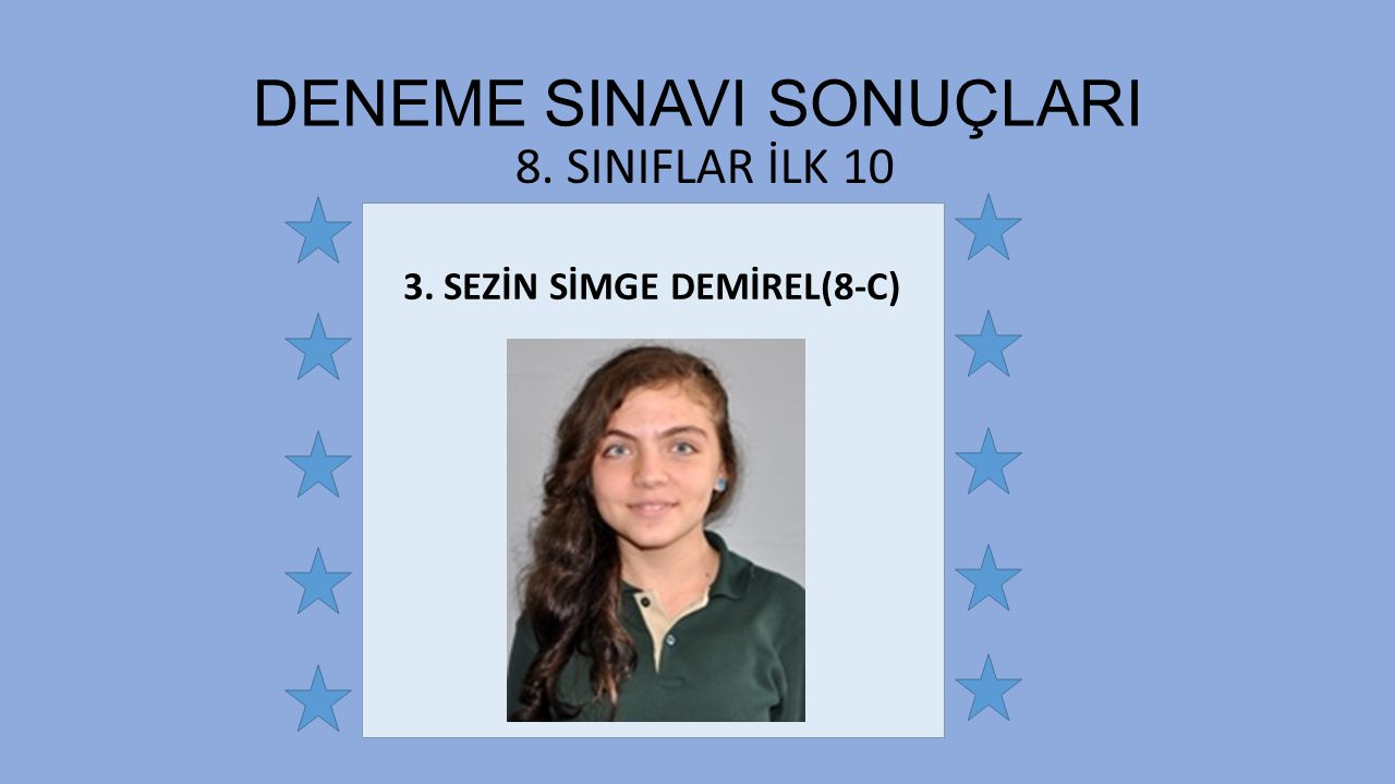 3. SEZİN SİMGE DEMİREL(8-C)
