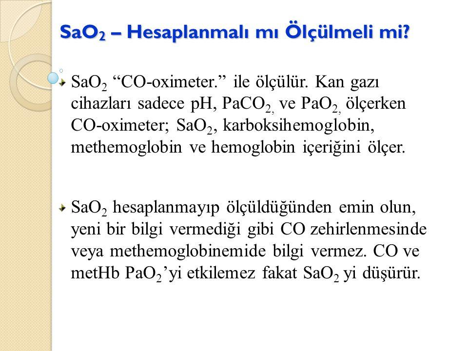 SaO2 – Hesaplanmalı mı Ölçülmeli mi