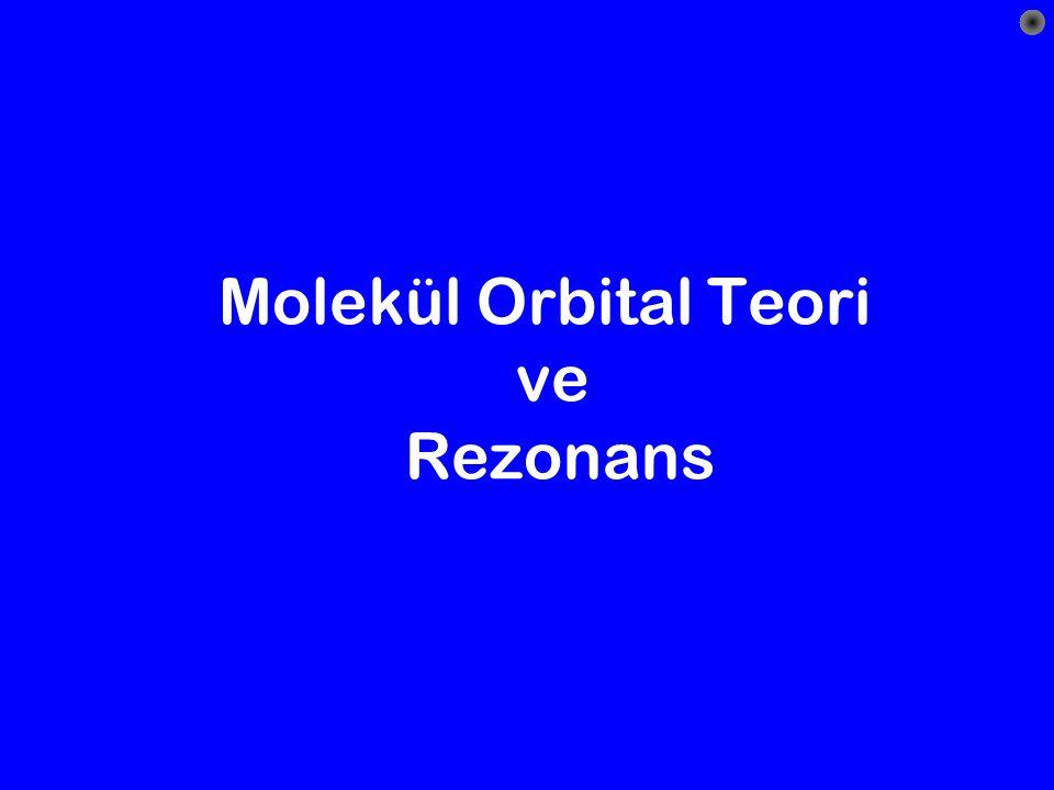 Molekül Orbital Teori ve Rezonans