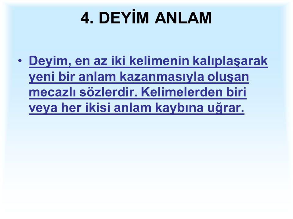 4. DEYİM ANLAM