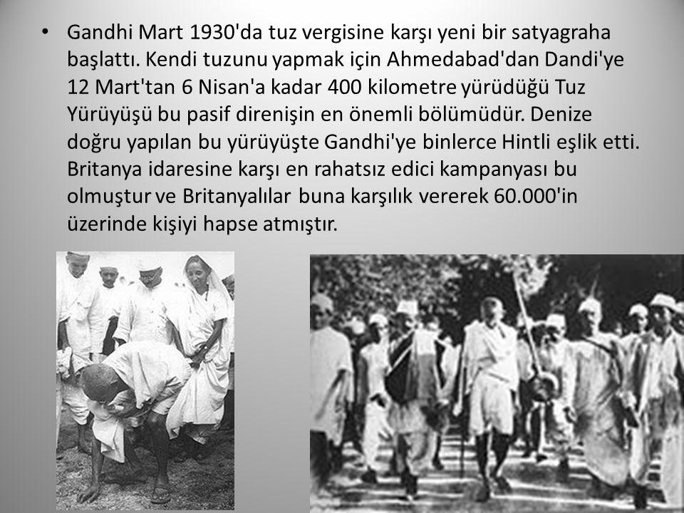 Gandhi Mart 1930 da tuz vergisine karşı yeni bir satyagraha başlattı