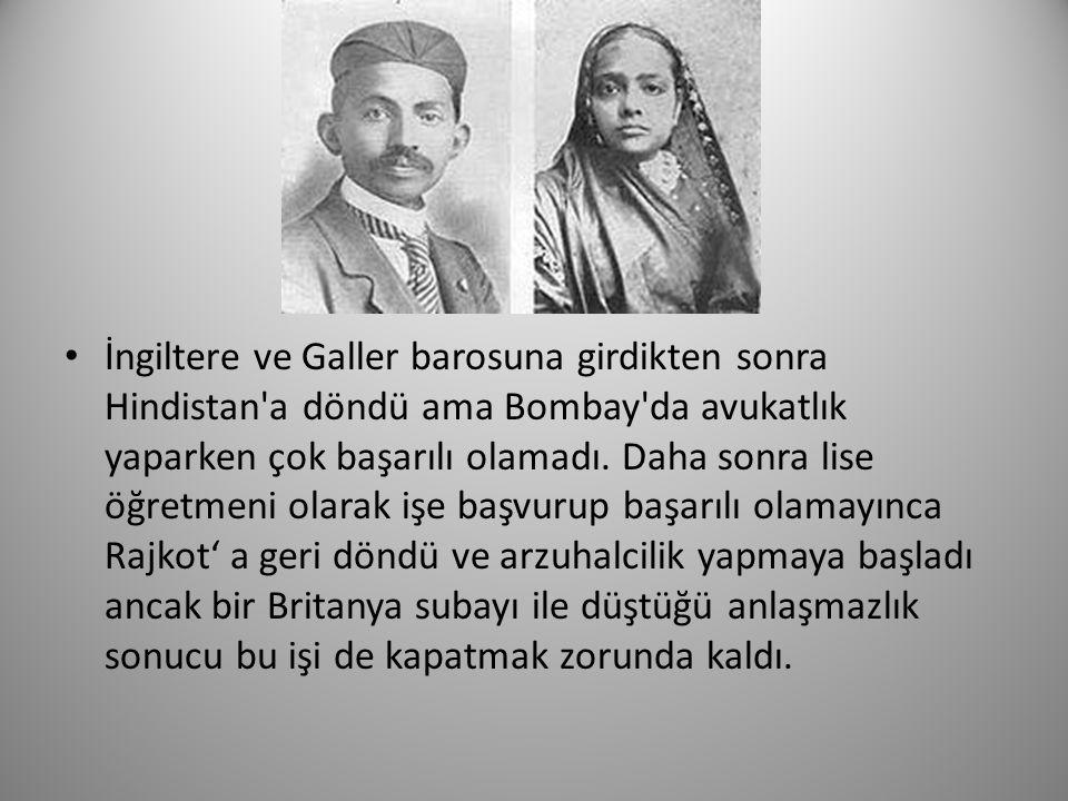 İngiltere ve Galler barosuna girdikten sonra Hindistan a döndü ama Bombay da avukatlık yaparken çok başarılı olamadı. Daha sonra lise öğretmeni olarak işe başvurup başarılı olamayınca Rajkot' a geri döndü ve arzuhalcilik yapmaya başladı ancak bir Britanya subayı ile düştüğü anlaşmazlık sonucu bu işi de kapatmak zorunda kaldı.