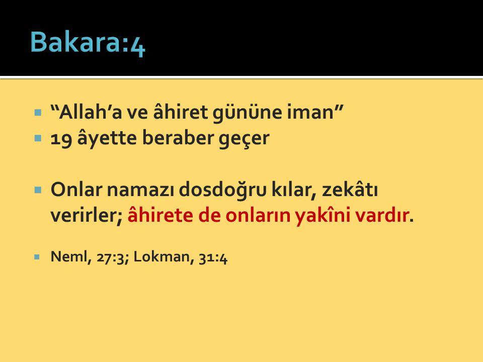 Bakara:4 Allah'a ve âhiret gününe iman 19 âyette beraber geçer