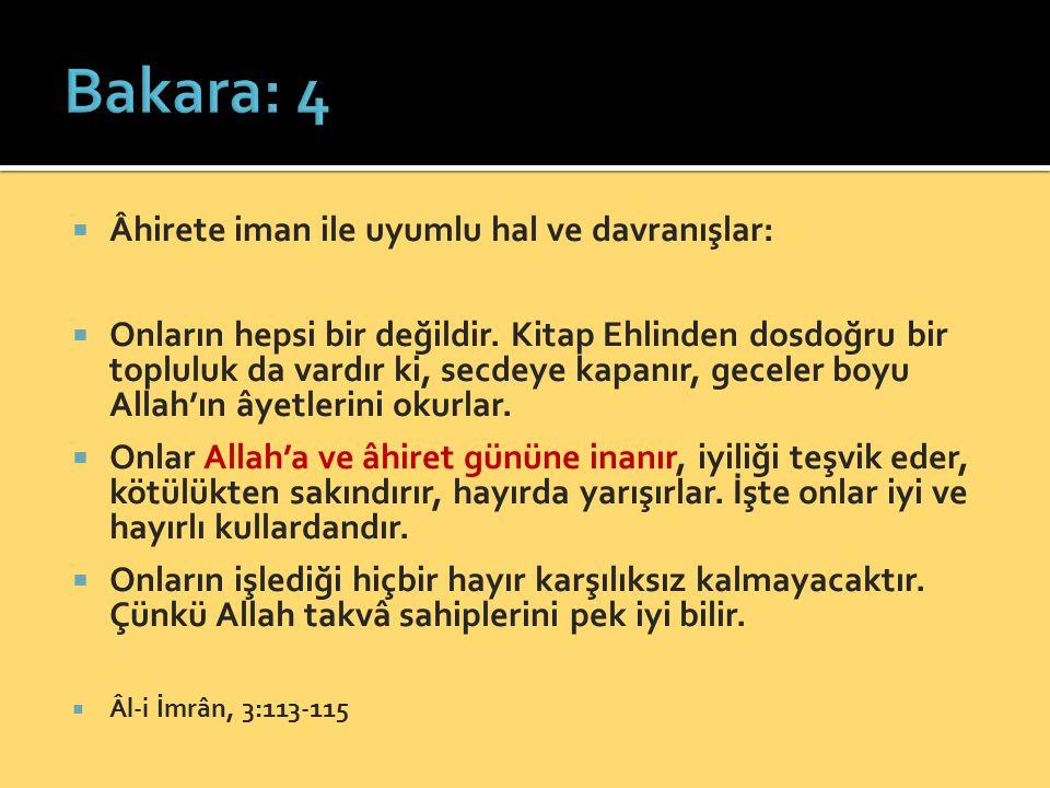 Bakara: 4 Âhirete iman ile uyumlu hal ve davranışlar:
