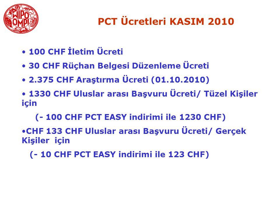 PCT Ücretleri KASIM 2010 100 CHF İletim Ücreti