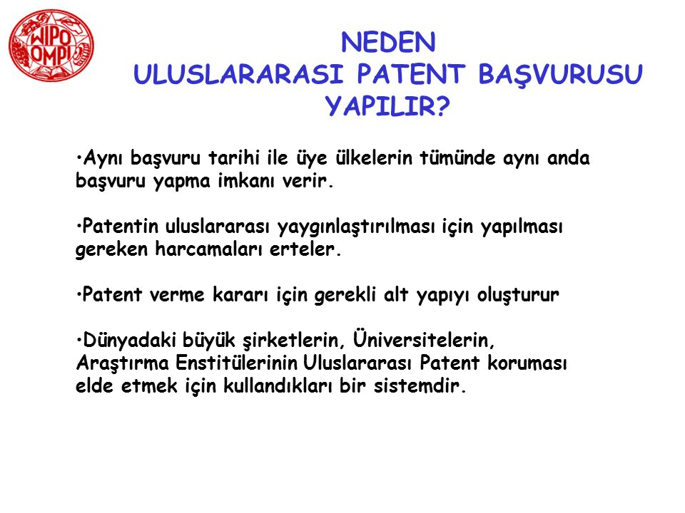 ULUSLARARASI PATENT BAŞVURUSU YAPILIR