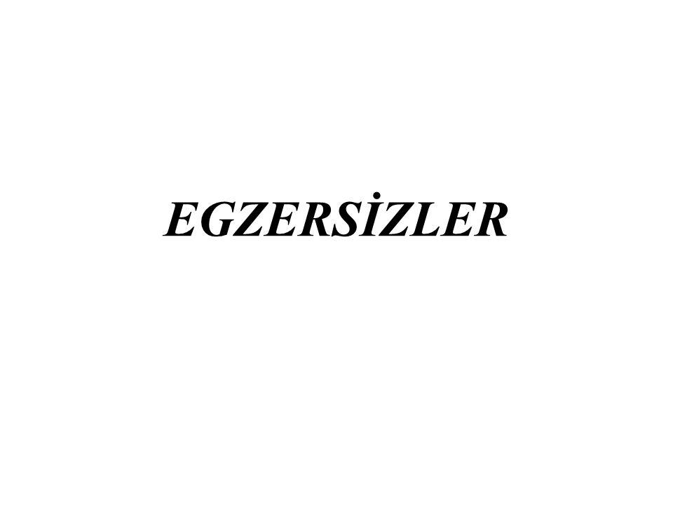 EGZERSİZLER
