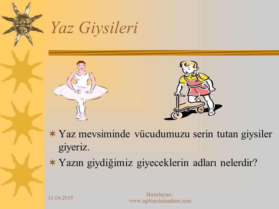 Hazırlayan : www.egitimcininadresi.com