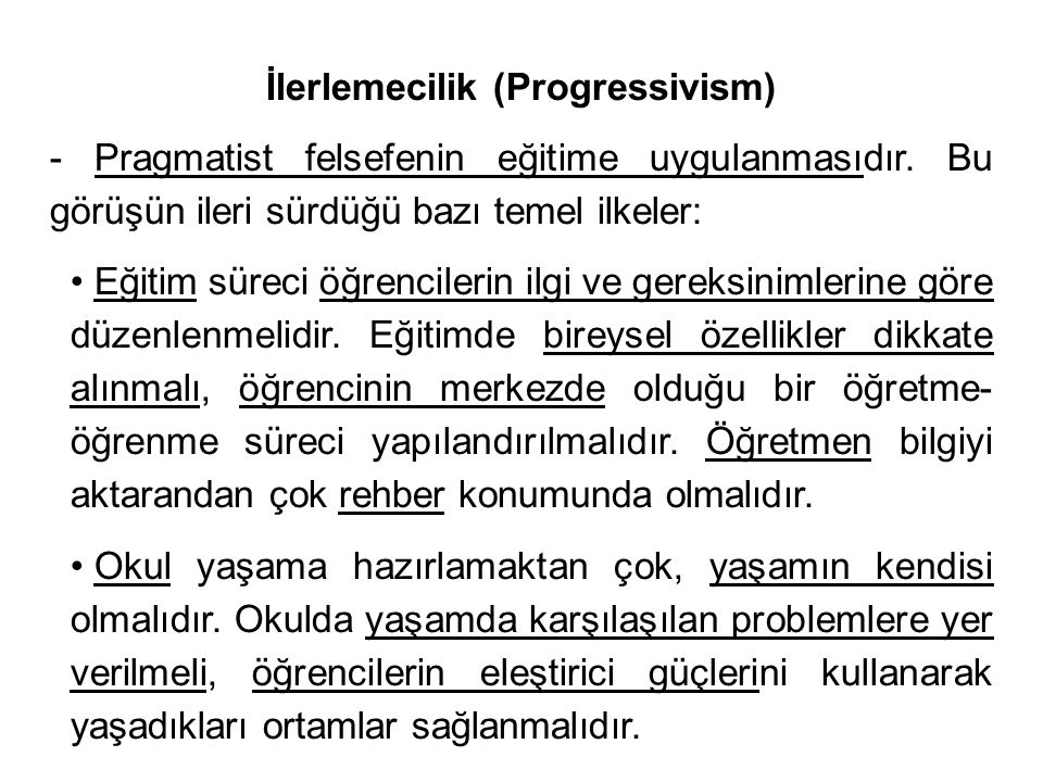 İlerlemecilik (Progressivism)