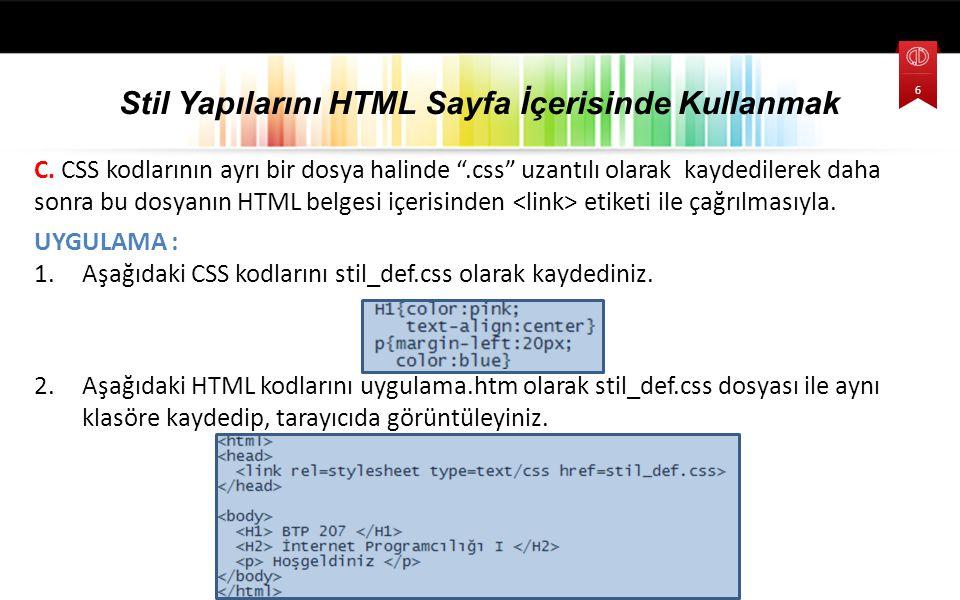 Stil Yapılarını HTML Sayfa İçerisinde Kullanmak