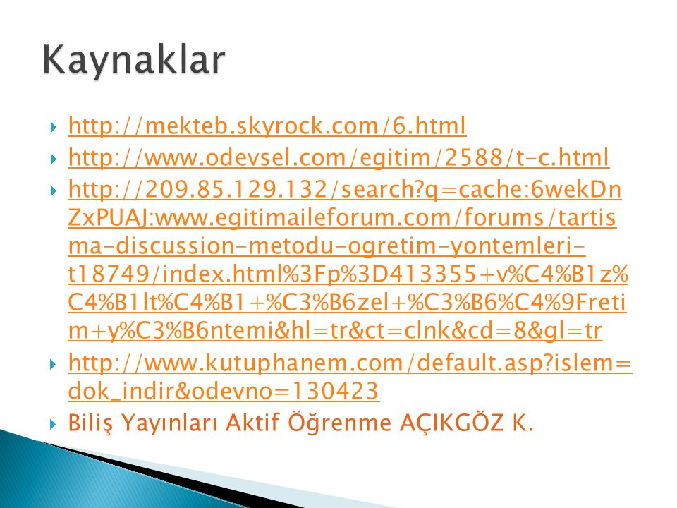 Kaynaklar http://mekteb.skyrock.com/6.html