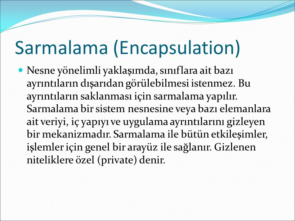Sarmalama (Encapsulation)