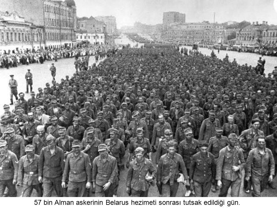57 bin Alman askerinin Belarus hezimeti sonrası tutsak edildiği gün.