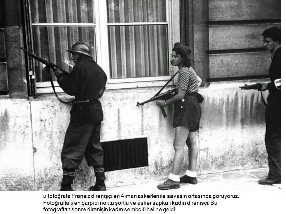 u fotoğrafa Fransız direnişçileri Alman askerleri ile savaşın ortasında görüyoruz.