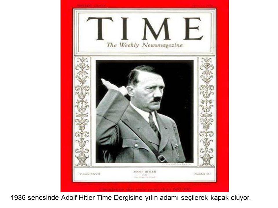1936 senesinde Adolf Hitler Time Dergisine yılın adamı seçilerek kapak oluyor.