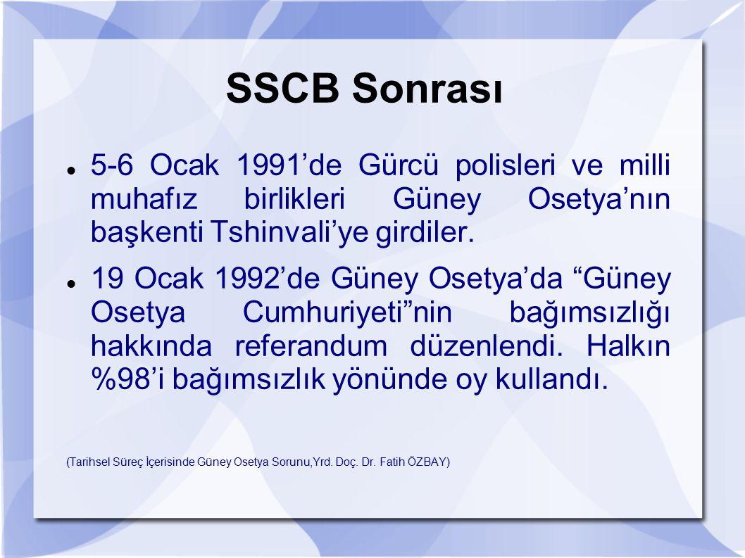 SSCB Sonrası 5-6 Ocak 1991'de Gürcü polisleri ve milli muhafız birlikleri Güney Osetya'nın başkenti Tshinvali'ye girdiler.