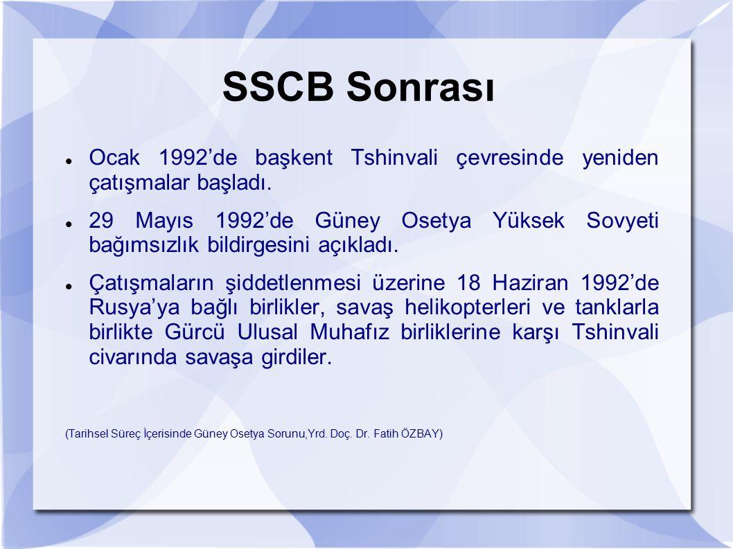 SSCB Sonrası Ocak 1992'de başkent Tshinvali çevresinde yeniden çatışmalar başladı.