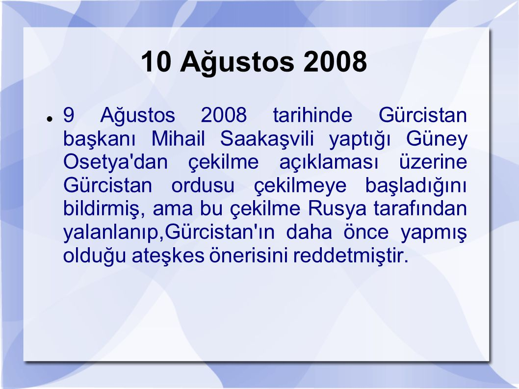 10 Ağustos 2008