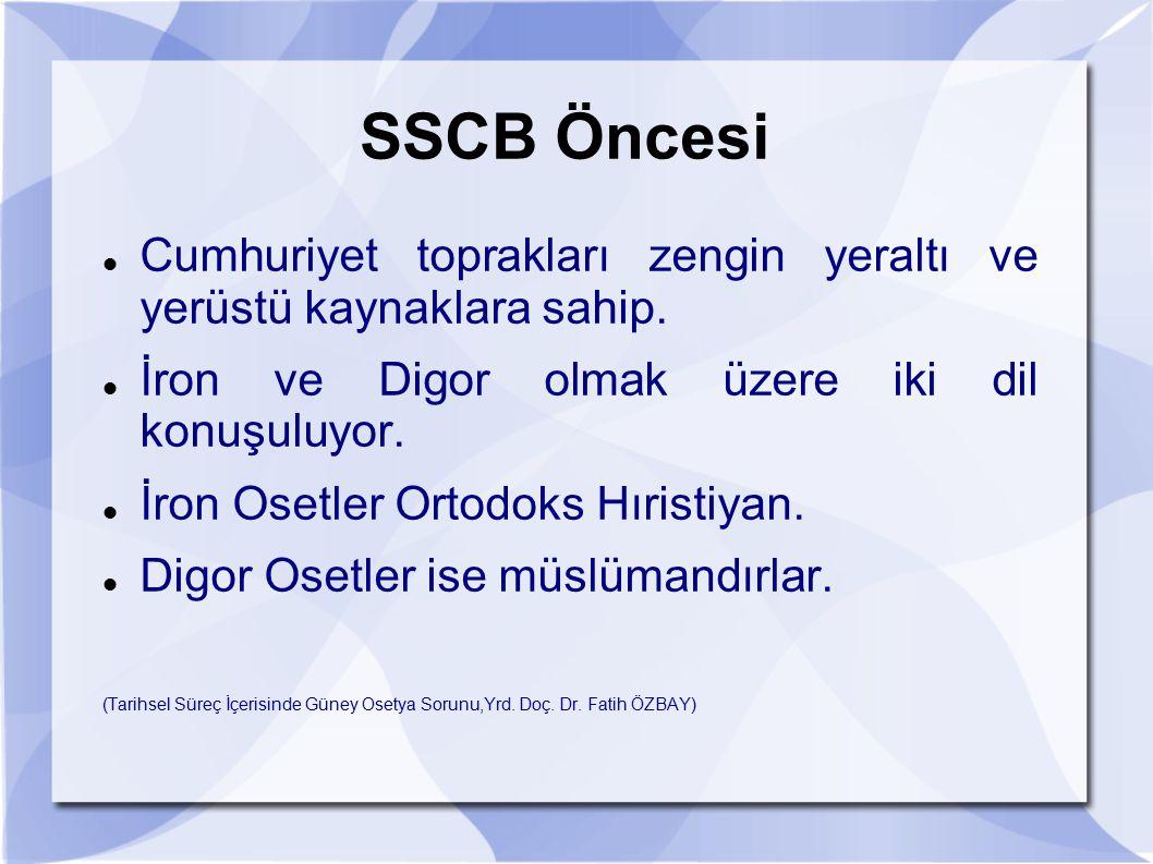 SSCB Öncesi Cumhuriyet toprakları zengin yeraltı ve yerüstü kaynaklara sahip. İron ve Digor olmak üzere iki dil konuşuluyor.