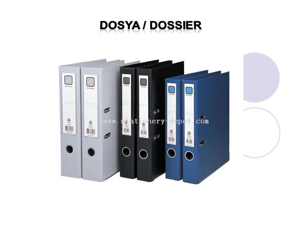 Dosya / dossIer