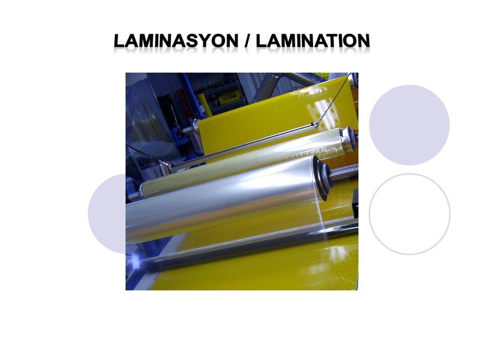 Laminasyon / lamination