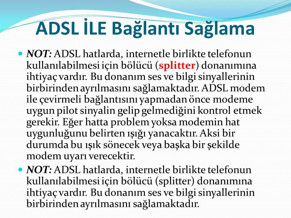 ADSL İLE Bağlantı Sağlama